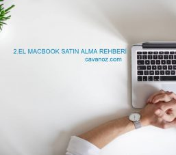 2.el macbook satin alma rehberi